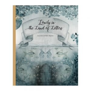 Childrensbook Lonely In the Land of Letters, Mrs. Mighetto